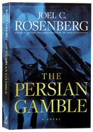 The Persian Gamble (#02 in Marcus Ryker Series) Paperback