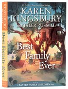 Best Family Ever (#01 in Baxter Family Children's Story Series) Hardback