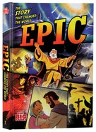 Epic: The Story That Changed the World Hardback