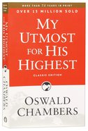 My Utmost For His Highest (Classic Edition)