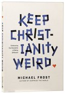 Keep Christianity Weird eBook