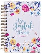 Journal: Be Joyful Floral (1 Thess 5:16) Spiral