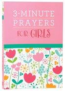 3-Minute Prayers For Girls Paperback