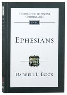 Ephesians (Re-Formatted) (Tyndale New Testament Commentary Re-issued/revised Series) Paperback