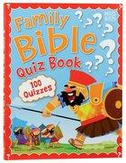 Family Bible Quiz Book (100 Quizzes) Paperback