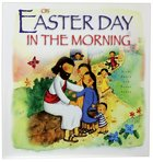 On Easter Day in the Morning Paperback