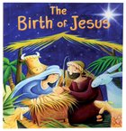 Bible Stories: The Birth of Jesus Paperback