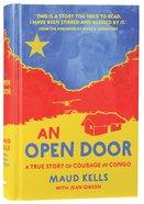 An Open Door: A True Story of Courage in Congo Hardback