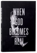 When God Becomes Real Paperback