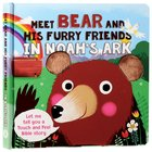 Meet Bear and His Furry Friends in Noah's Ark Hardback