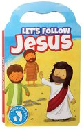 Let's Follow Jesus Board Book