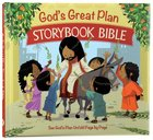 God's Great Plan Storybook Bible Hardback