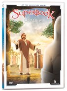Lazarus (#10 in Superbook DVD Series Season 3) DVD