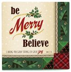 Christmas Napkins: Be Merry Believe, I Bring You Good Tidings of Great Joy Luke 2:10 Homeware