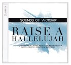 Sounds of Worship: Raise a Hallelujah (Double Cd) CD
