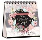 2020 Table Calendar: Never Lose Hope Calendar