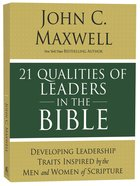 21 Qualities of Leaders in the Bible eBook