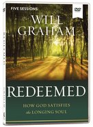 Redeemed: How God Satisfies the Longing Soul (Video Study) DVD