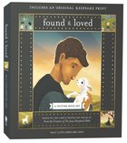 Found and Loved: A Picture Book Set (With Keepsake Print) Paperback