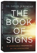 Book of Signs: 31 Undeniable Harbingers of the Apocalypse Paperback