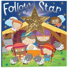 Follow the Star Paperback