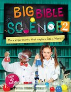 Big Bible Science 2: More Experiments That Explore God's World Paperback