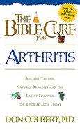 Arthritis (Bible Cure Series) Paperback
