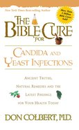 Candida & Yeast Infection (Bible Cure Series) Paperback