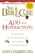 The Bible Cure For Add & Hyperactivity (Bible Cure Series) Paperback