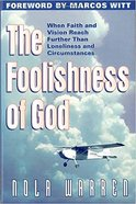 The Foolishness of God Paperback