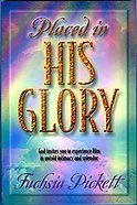 Placed in His Glory Paperback