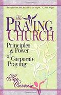The Praying Church Paperback