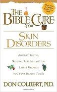 Skin Disorders (Bible Cure Series) Paperback