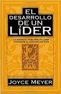 El Desarrollo De Un Lider (A Leader In The Making) Paperback