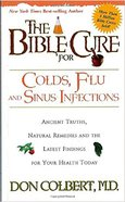 The Bible Cure For Colds and Flu (Bible Cure Series) Paperback