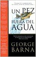 Un Pez Fuera Del Agua (A Fish Out Of Water) Paperback