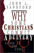 Why Some Christians Commit Adultery Paperback