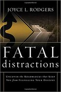 Fatal Distractions Paperback