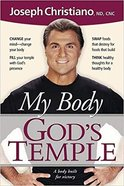 My Body, God's Temple Paperback