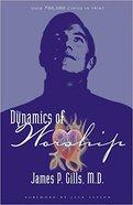 Dynamics of Worship Paperback