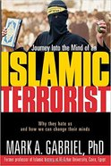 Journey Into the Mind of An Islamic Terrorist Paperback