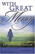 With Great Mercy Paperback