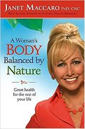 A Woman's Body Balanced By Nature Hardback