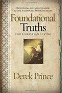 Foundational Truths For Christian Living Paperback