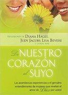 De Nuestro Corazon Al Suyo Paperback