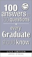 100 Answers to 100 Questions Every Graduate Should Know Paperback