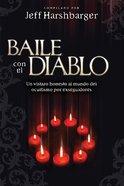 Baile Con El Diablo (Dancing With The Devil) Paperback