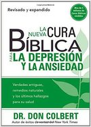 Nueva Cura Biblica Para La Depresion Y Ansiedad, La (New Bible Cure For Depression and Anxiety) (Bible Cure Series) Paperback