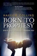 Born to Prophesy: God's Voice Speaking Through You Paperback