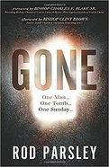 Gone: One Man...One Tomb...One Sunday Paperback